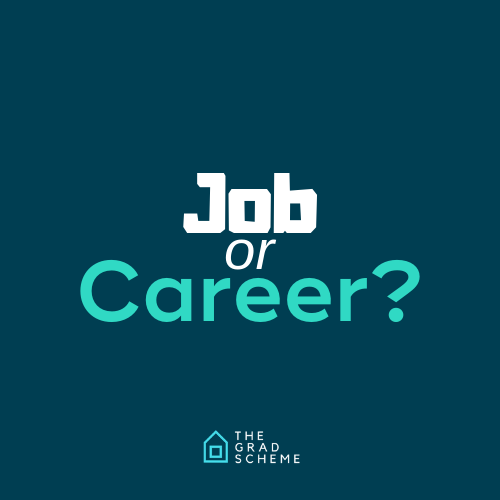 Job or Career?